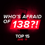 Who's Afraid Of 138?! Top 15 - 2016-11