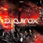 Welcome To Dequinox EP