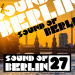 Sound Of Berlin, Vol  27