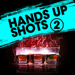 Hands Up Shots 2