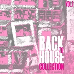 Back To House Collection Vol 1