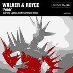 WALKER & ROYCE - Fetish (Front Cover)