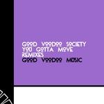 You Gotta Move (Remixes)