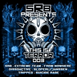 SRB Presents This Is Terror Vol 3