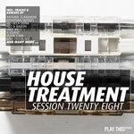 House Treatment - Session Twenty Eight