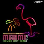 Miami House Anthems Vol 16