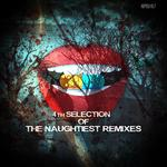 4th Selection Of The Naughtiest Remixes