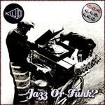Jazz Or Funk EP