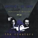 The Creators Pt 2