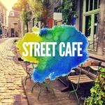 Street Cafe, Vol 1 (Finest Relaxing Nu Jazz Beats)