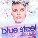 Blue Steel/Catwalk Music