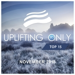 Uplifting Only Top 15/November 2016