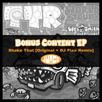 TTR World Tour - Bonus Content EP, Shake That