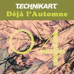 Technikart 04 - Deja L'Automne