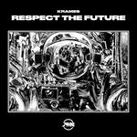 Respect The Future