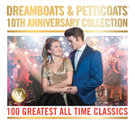 VARIOUS - Dreamboats & Petticoats - 10th Anniversary Collection (Front Cover)