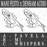 MANI FESTO & DENHAM AUDIO - Favela (Front Cover)