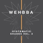Systematic Shades Vol 2