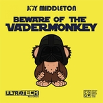 Beware Of The VaderMonkey