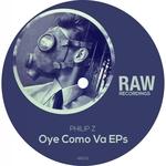 Oye Como Va EPs