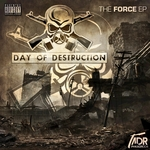 Day Of Destruction: The Force EP