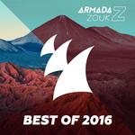 Armada Zouk - Best Of 2016