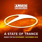 A State Of Trance Radio Top 20 - November/December 2016 (Including Classic Bonus Track)