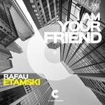RAFAU ETAMSKI - I Am Your Friend (Front Cover)