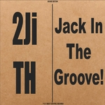Jack In The Groove!