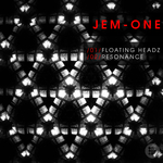 JEM ONE - Floating Headz/Resonance (Front Cover)