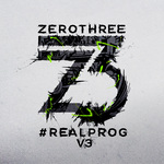 Zerothree Presents #Realprog V3