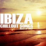 Ibiza Chillout Songs/Best Of 2017