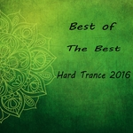 Best Of The Best Hard Trance 2016