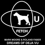 Dreams Of Deja Vu