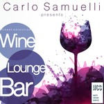 Carlo Samuelli Presents/Wine, Lounge, Bar