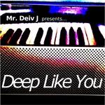 Deep Like You