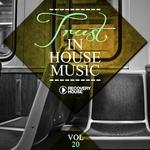 Trust In House Music Vol 20