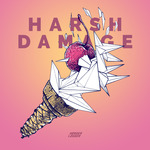 Harsh Damage EP