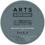 Escape The System (Remixes)