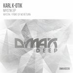 KARL K-OTIK - Mystik EP (Front Cover)