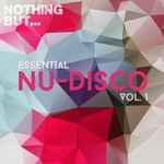 Nothing But... Essential Nu-Disco Vol 1