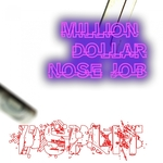 Million Dollar Nose Job