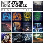 VARIOUS - Future Sickness Best Of 2016 (Front Cover)