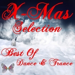 X-Mas Selection/Best Of Dance & Trance