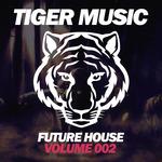 Future House (Volume 002)