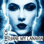 DJANE MY CANARIA - CHECK (Front Cover)
