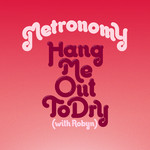 Hang Me Out To Dry (With Robyn) [Remixes]