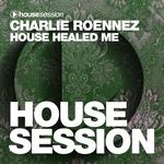 House Healed Me
