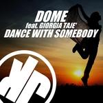 Dance With Somebody (feat Giorgia Taje)