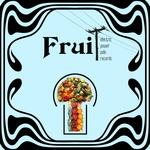 VARIOUS - Fruit (Instrumental) (Front Cover)
